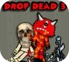 Игра Drop Dead 3