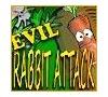 Game evil rabbit attack