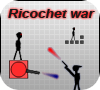 Игра Ricochet War