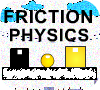 Game Friction Physics