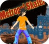 Game Metropol Skater