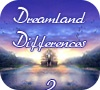 Game Dreamland Differences 2
