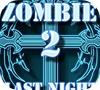 Игра Зомби: Последняя ночь 2