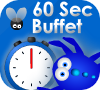 Game 60 Second Buffet