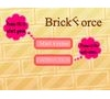 Game Brick Force