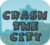 Game Crash The City