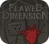 Game Flawed dimension
