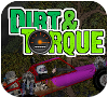 Game dirt and torque