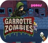 Game garrotte zombies