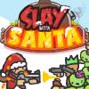 Игра Slay With Santa