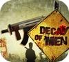 Game Decay Of Men