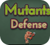 Game Mutants! Defense