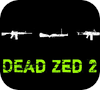 Game Dead Zed 2