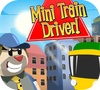 Game Mini Train Driver!