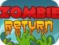 Игра Возвращение зомби
