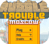 Game Rubble Trouble Moscow