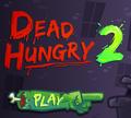 Игра Мёртвый и голодный 2