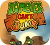 Игра Зомби не могут прыгать